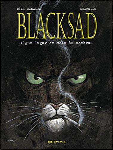 Blacksad - Algum Lugar Em Meio Às Sombras - Volume 1