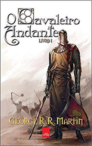 O Cavaleiro Andante Livro 1