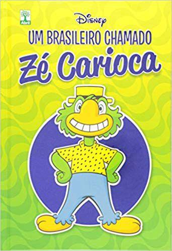 Um Brasileiro Chamado - Zé Caioca