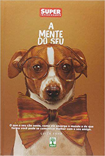 A Mente Do Seu Cachorro