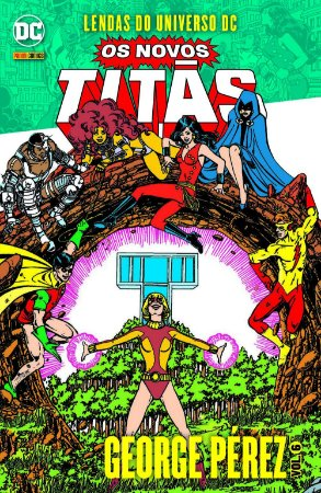 Lendas Do Universo Dc: Os Novos Titãs Vol.06