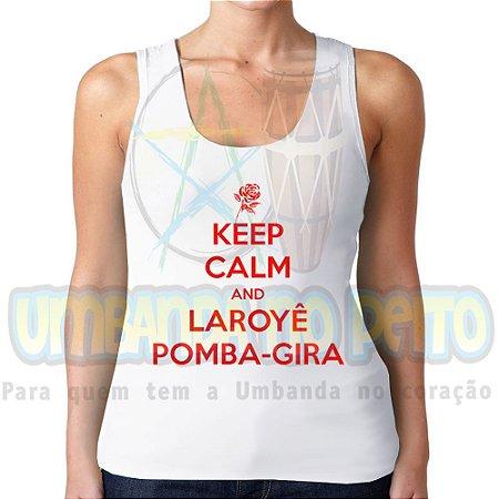 Regatinha Keep Calm and Laroyê Pomba-Gira