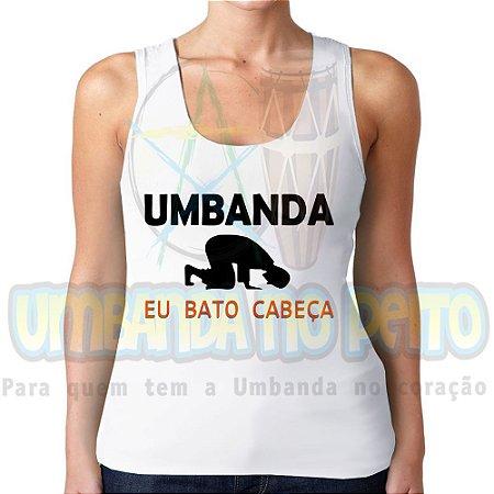 Regatinha Umbanda, Eu Bato Cabeça