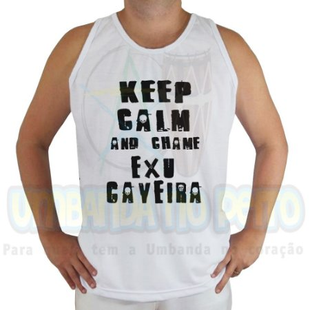 Regata Keep Calm and Chame Exu Caveira