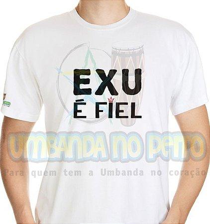 Camiseta Exu é Fiel