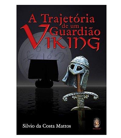 Trajetória de um Guardião Viking