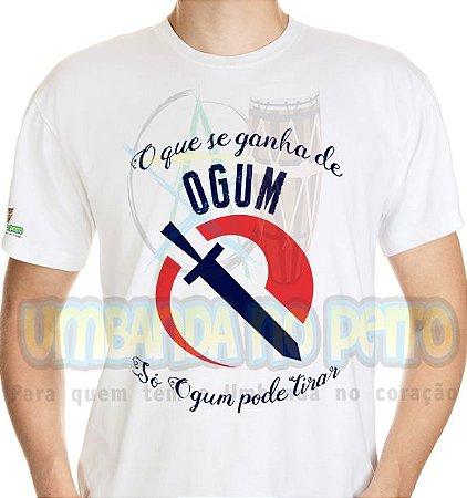 Camiseta O que Se Ganha de Ogum