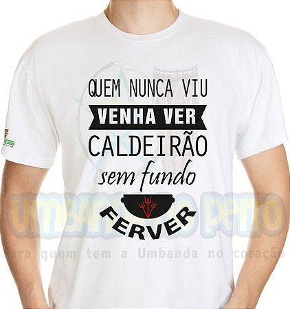 Camiseta Quem Nunca Viu Venha Ver