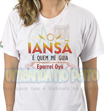 Camiseta Iansã é Quem Me Guia