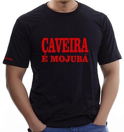 Camiseta Caveira é Mojubá (Tam Extra Grande)