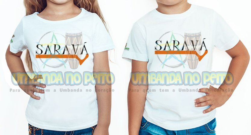 Camiseta Infantil Saravá