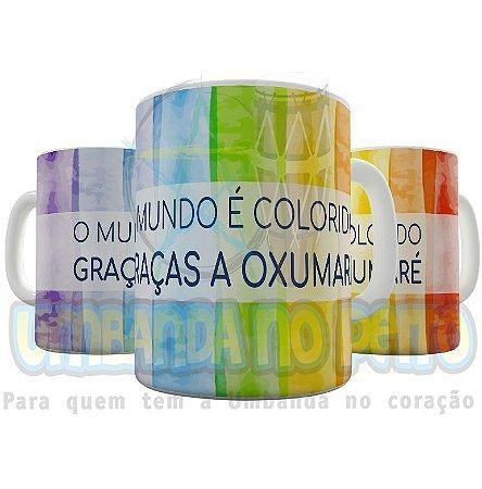 Caneca o Mundo é Colorido Graças a Oxumaré