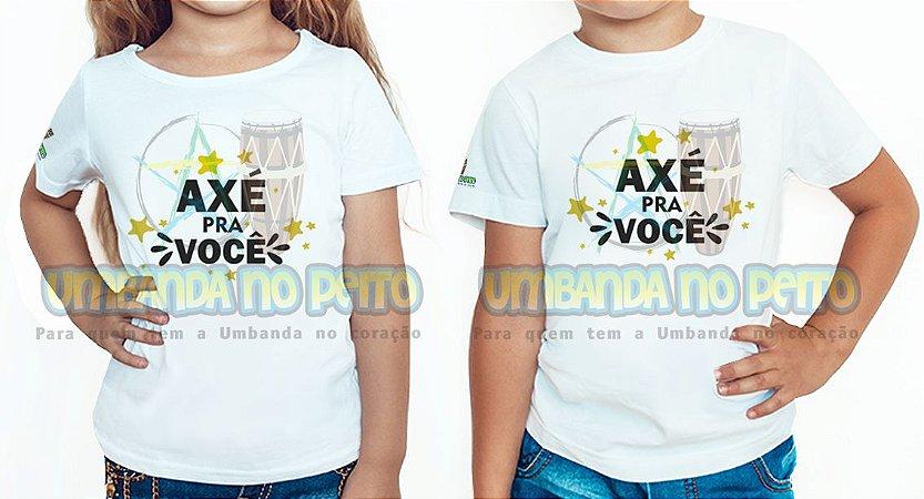 Camiseta Infantil Axé pra Você