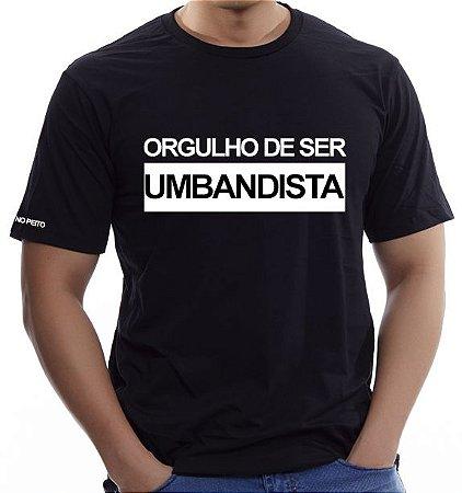 Camiseta Preta Orgulho de Ser Umbandista