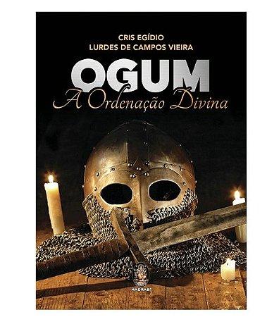 Ogum - A Ordenação Divina