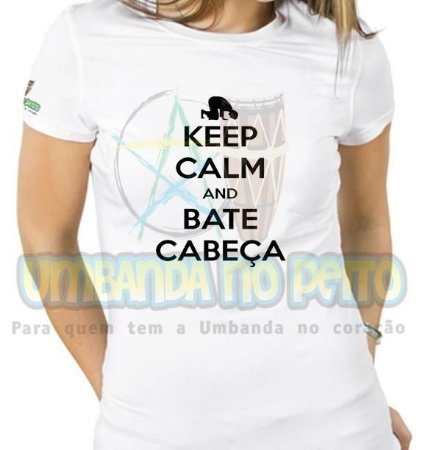 Baby Look Keep Calm and Bate Cabeça