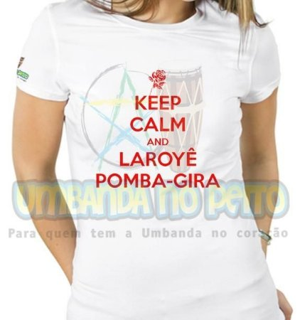 Baby Look Keep Calm and Laroyê Pomba-Gira