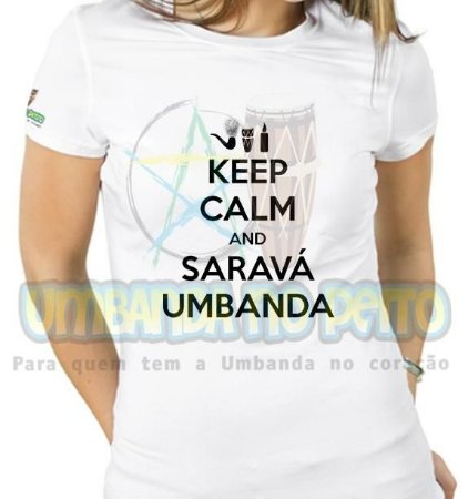 Baby Look Keep Calm and Saravá Umbanda