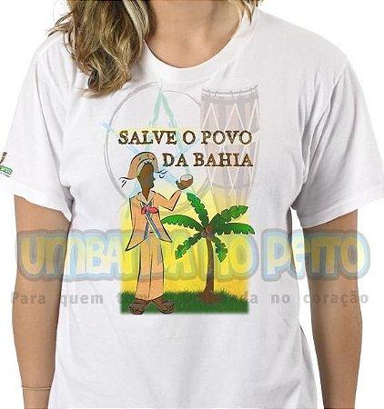 Camiseta Salve o Povo da Bahia