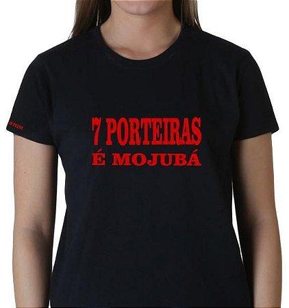 Camiseta 7 Porteiras é Mojubá