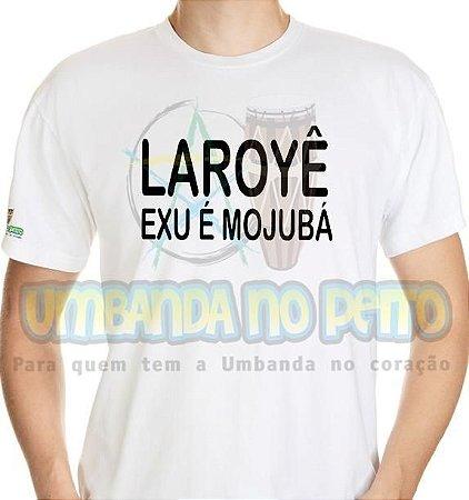 Camiseta Laroyê Exu, Exu é Mojubá