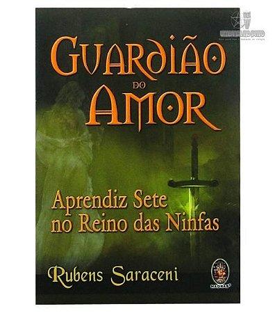 Guardião do Amor - Aprendiz Sete no Reino das Ninfas