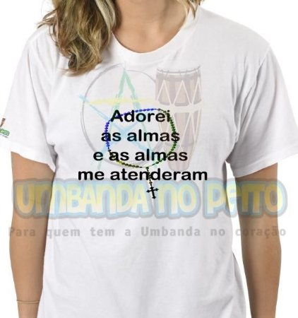 Camiseta Adorei as Almas