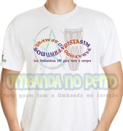 Camiseta Umbandista para Todo o Sempre