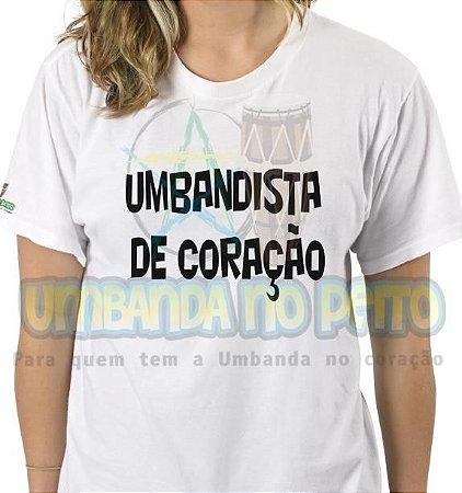 Camiseta Umbandista de Coração