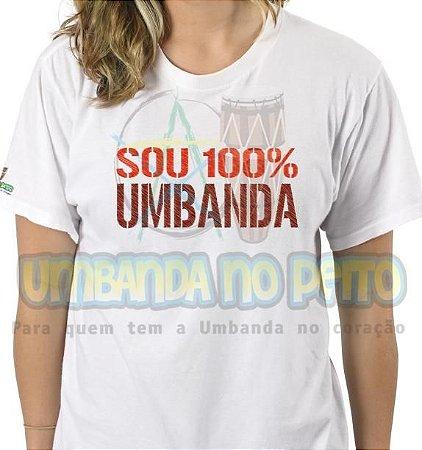 Camiseta Sou 100% Umbanda
