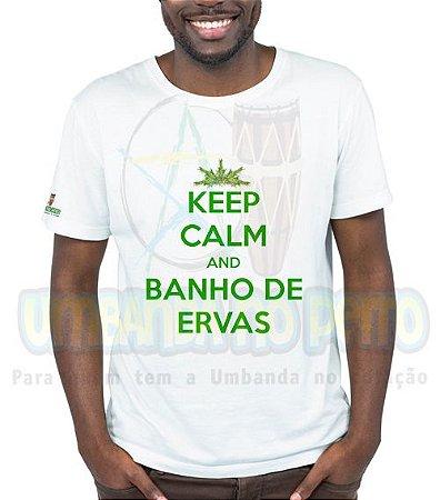 Camiseta Keep Calm and Banho de Ervas