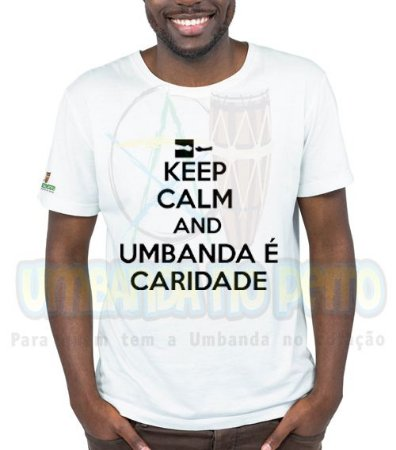 Camiseta Keep Calm and Umbanda é Caridade