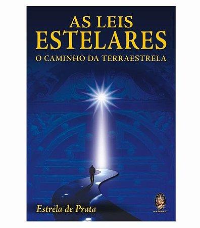 As Leis Estelares - O Caminho da Terra Estrela