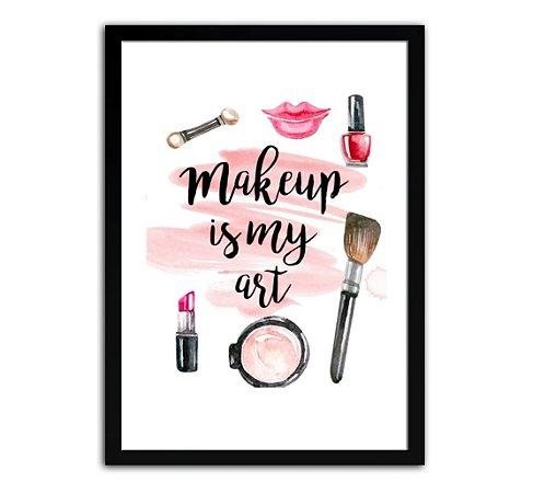 Quadro Salão De Beleza - Make Up Is My Art