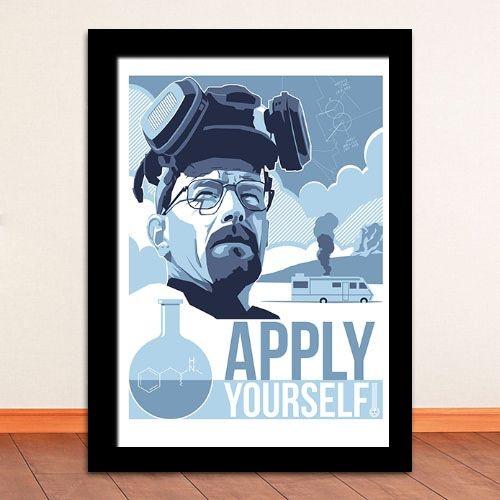 Poster com Moldura - Breaking Bad Apply Yourself