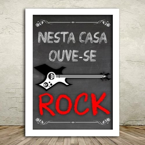 Poster com Moldura - Nesta Casa Ouve-se Rock