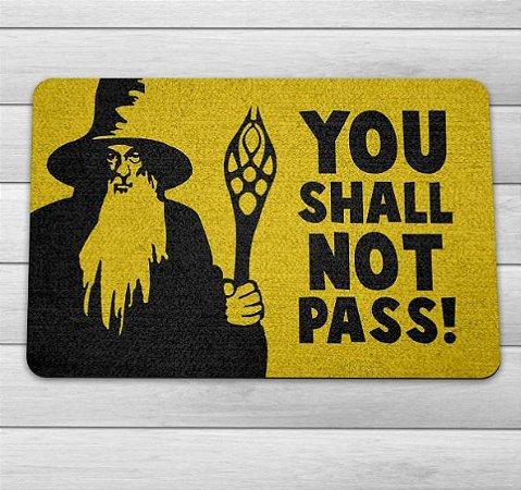 Tapete Capacho Senhor Dos Anéis You Shall Not Pass!