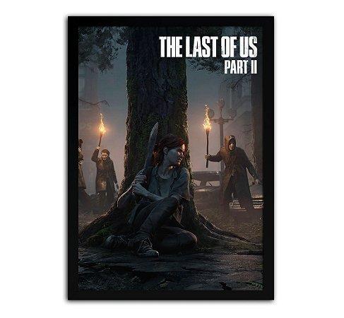 Poster com Moldura - The Last Of Us Part 2 Danger