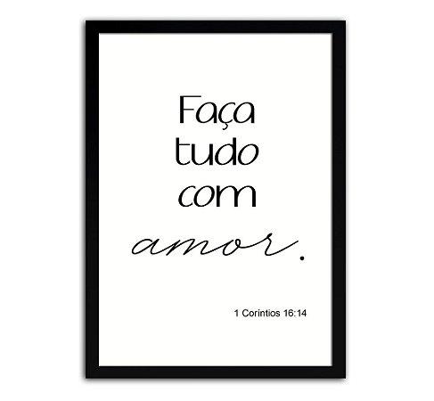 Poster com Moldura - Frase Salmo Faça tudo com amor