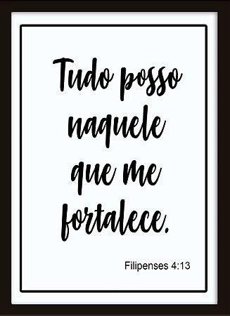 Poster com Moldura - Frase Salmo Tudo Posso Naquele Que Me Fortalece