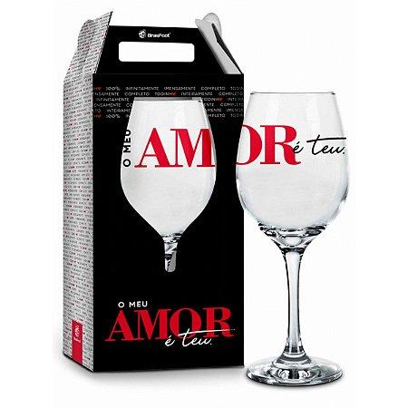 Taça de Vinho - O Meu Amor É Teu