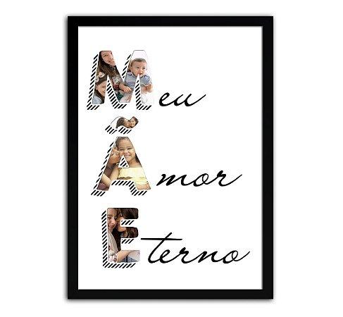 Quadro Personalizado Meu Amor Eterno - Presente Para Dia Das Mães