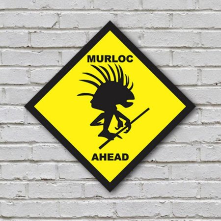 Placa De Parede Decorativa: Murloc Ahead - ShopB