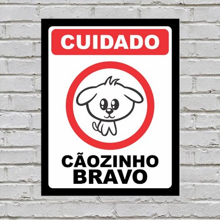 Placa de Parede Decorativa: Cãozinho Bravo - ShopB