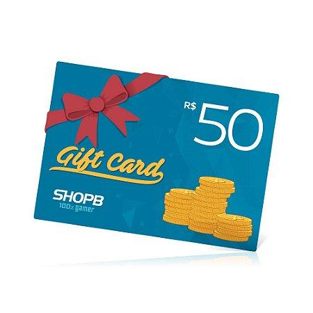 Vale Presente ShopB - R$ 50,00