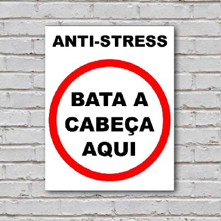 Placa de Parede Decorativa: Anti-stress - ShopB