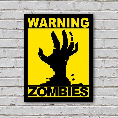 Placa de Parede Decorativa: Warning! Zombies - ShopB
