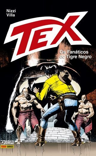 Tex: Os fanáticos do Tigre Negro