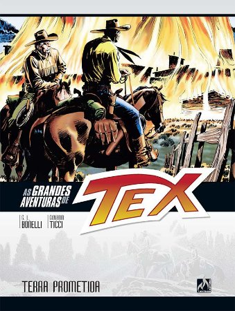 AS GRANDES AVENTURAS DE TEX VOL. 10 TERRA PROMETIDA
