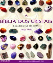 BIBLIA DOS CRISTAIS, A - PENSAMENTO